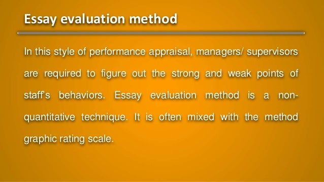 principles of management performance appraisal methods essay evaluation method in this style of performance appraisal