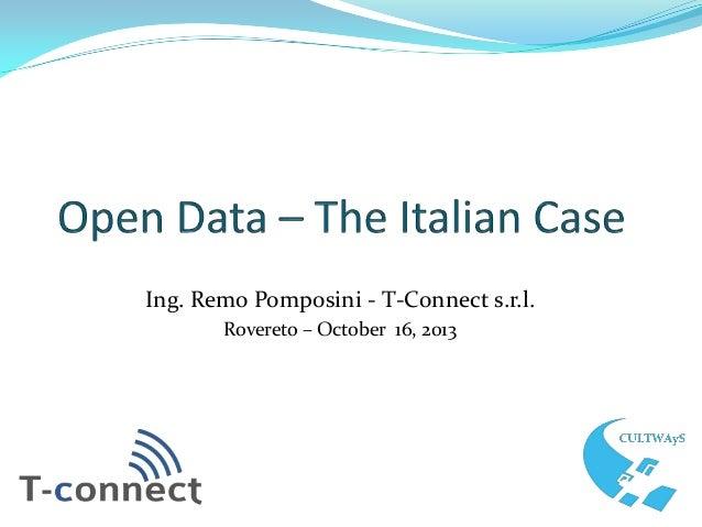 Ing. Remo Pomposini - T-Connect s.r.l. Rovereto – October 16, 2013