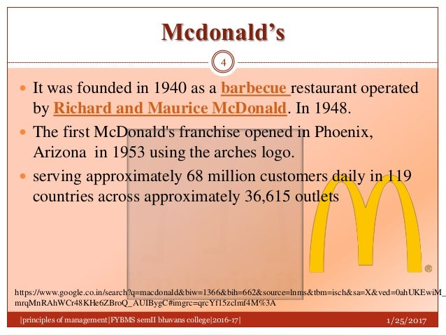 fayol principles of management in mc donalds Free essay: fayol was a key figure in the turn-of-the-century classical school of  management theoryhe saw a manager's job as: • planning.