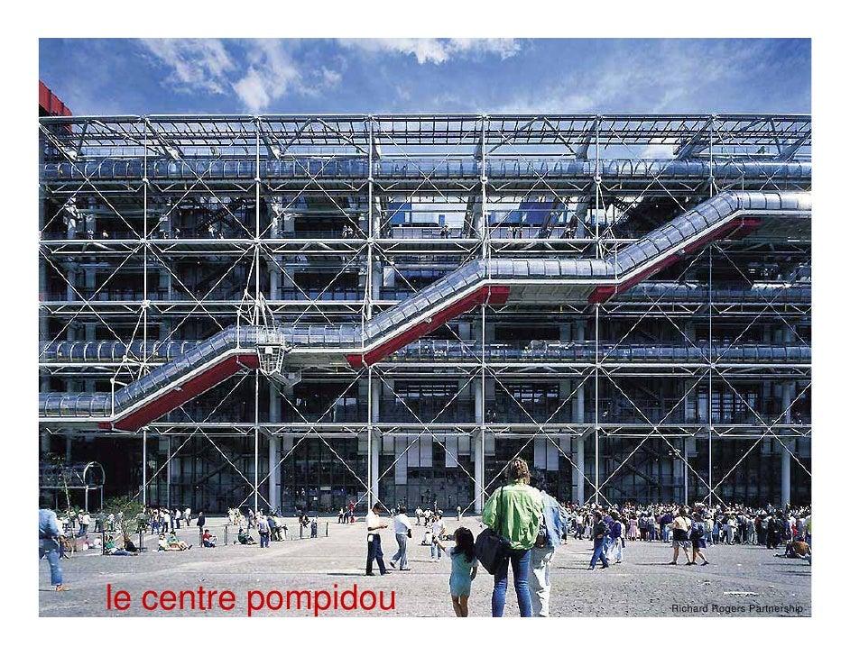 le centre pompidou   Richard Rogers Partnership