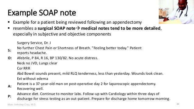 ... Grouped Together; 44. Marc Imhotep Cray, M.D. Example SOAP Note ...