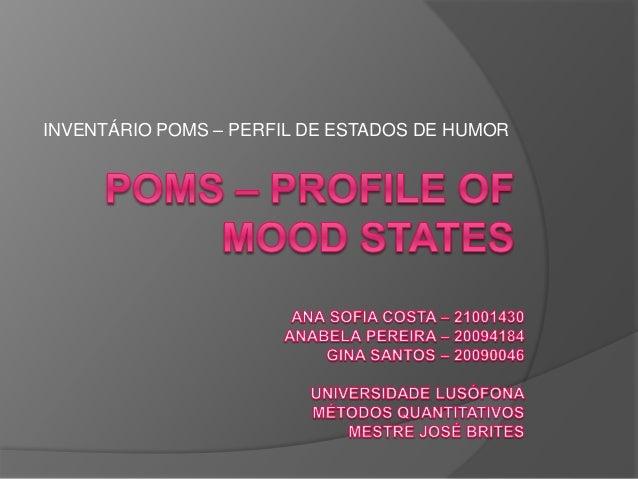 INVENTÁRIO POMS – PERFIL DE ESTADOS DE HUMOR