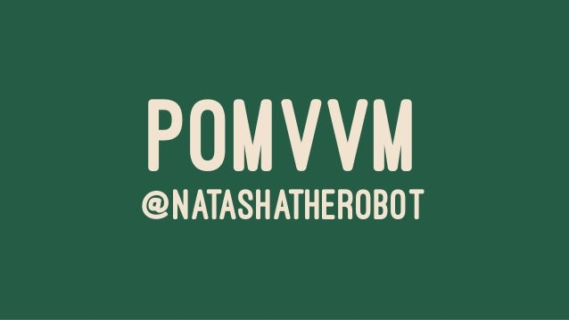 POMVVM@NATASHATHEROBOT