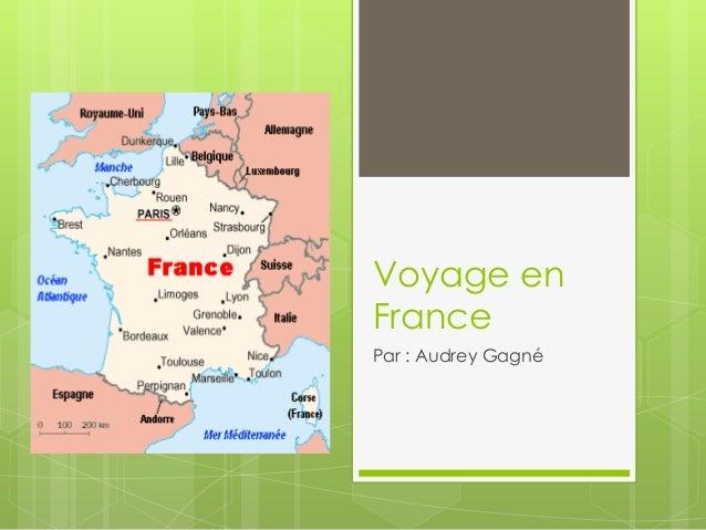 Voyage enFrancePar : Audrey Gagné