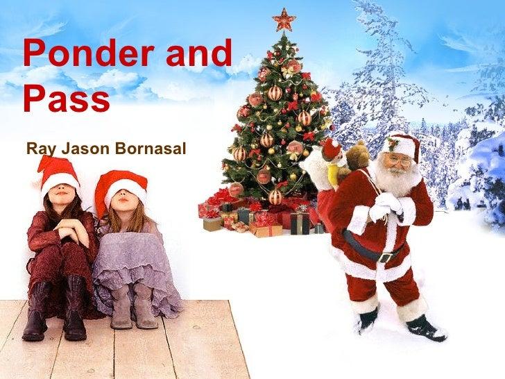 Ponder and Pass Ray Jason Bornasal