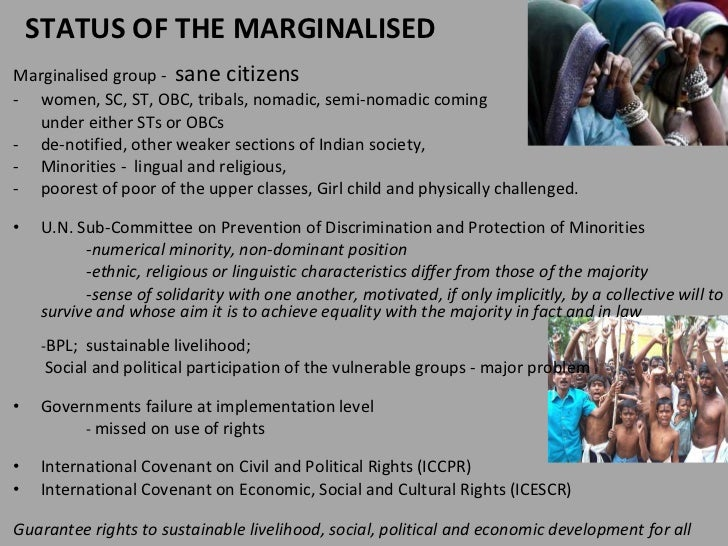 marginalization in india Centre for education and documentation ced mumbai 3 suleman chambers 4 battery street behind regal cinema mumbai - 400 001 phone: (022) 22020019 email.