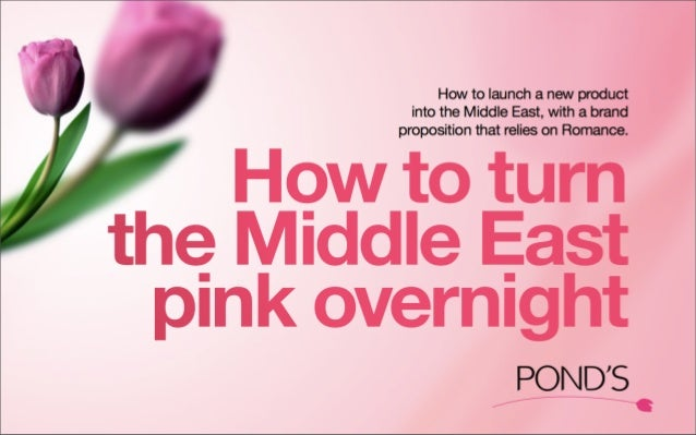 """Pond's """"How to turn the Middle East pink overnight"""""""