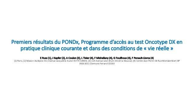 Premiers résultats du PONDx, Programme d'accès au test Oncotype DX en pratique clinique courante et dans des conditions de...