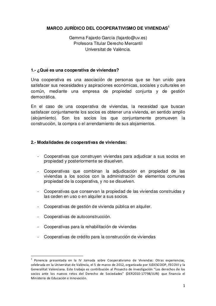 MARCO JURÍDICO DEL COOPERATIVISMO DE VIVIENDAS 1                         Gemma Fajardo García (fajardo@uv.es)             ...