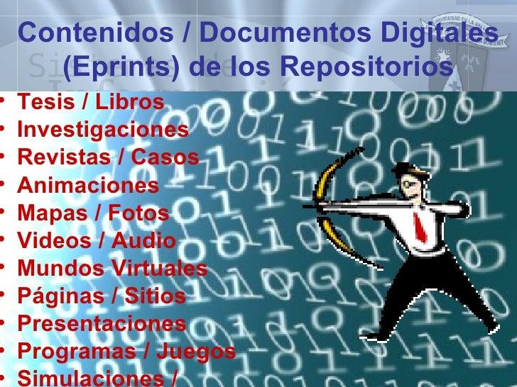 Contenidos  /  Documentos Digitales (Eprints) de los Repositorios <ul><li>Tesis / Libros </li></ul><ul><li>Investigaciones...