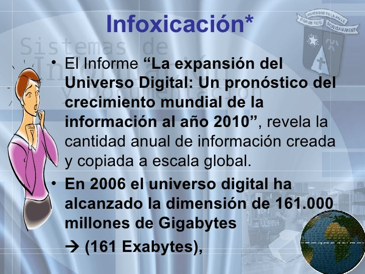 """Infoxicación * <ul><li>El Informe  """"La expansión del Universo Digital: Un pronóstico del crecimiento mundial de la informa..."""