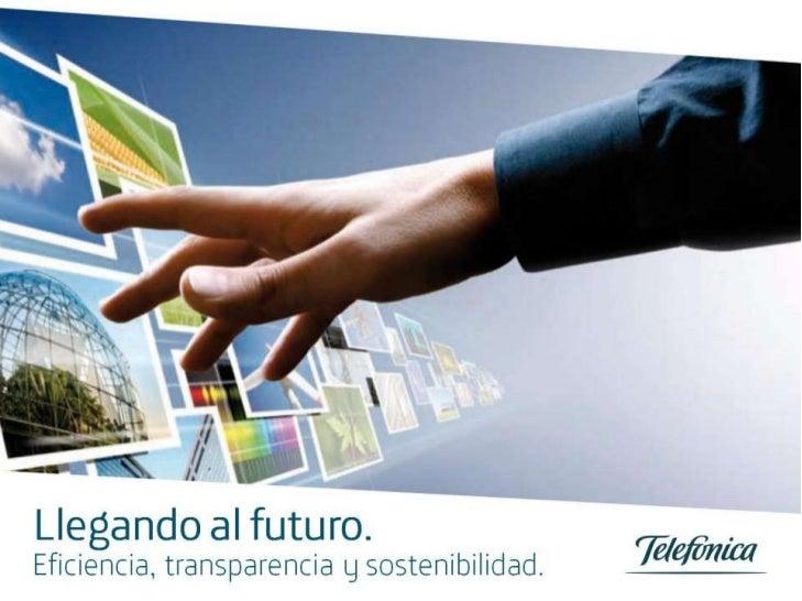 Llegando al futuro. Eficiencia, transparencia y sostenibilidad.