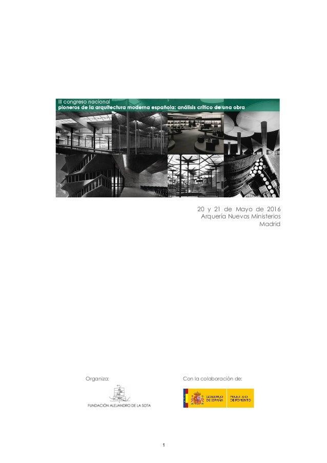 20 y 21 de Mayo de 2016 Arquería Nuevos Ministerios Madrid Organiza: Con la colaboración de: 1