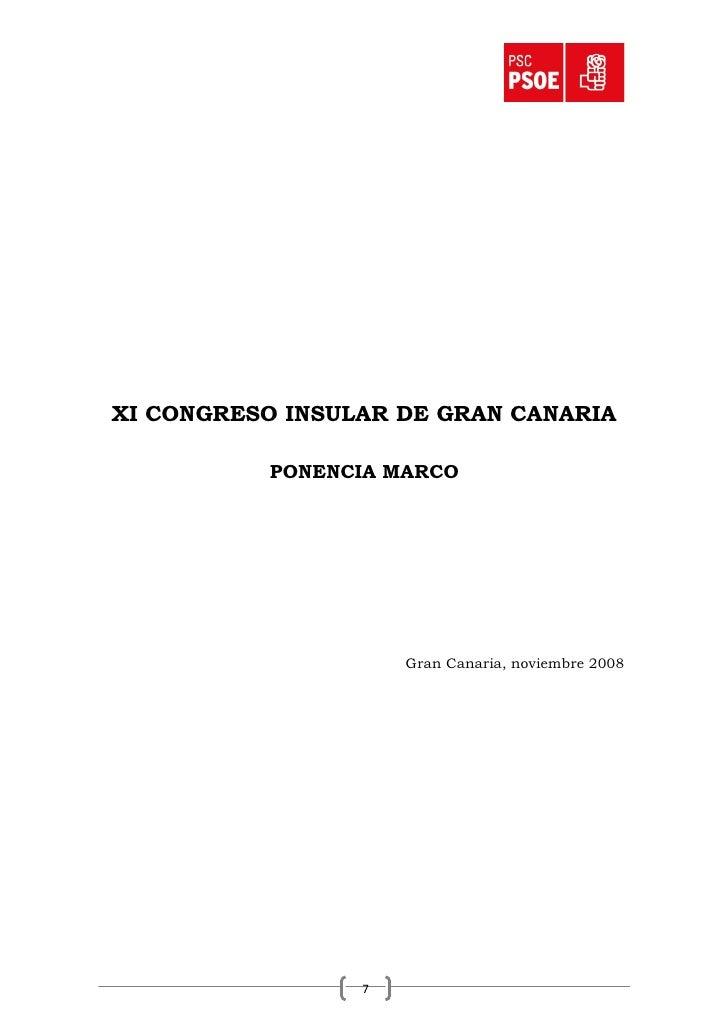 XI CONGRESO INSULAR DE GRAN CANARIA            PONENCIA MARCO                          Gran Canaria, noviembre 2008       ...