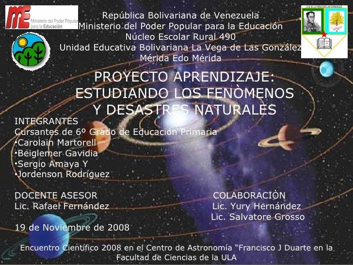 República Bolivariana de Venezuela Ministerio del Poder Popular para la Educación Núcleo Escolar Rural 490 Unidad Educativ...