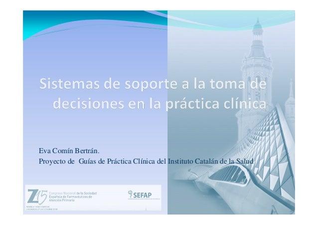 Eva Comín Bertrán. Proyecto de Guías de Práctica Clínica del Instituto Catalán de la Salud