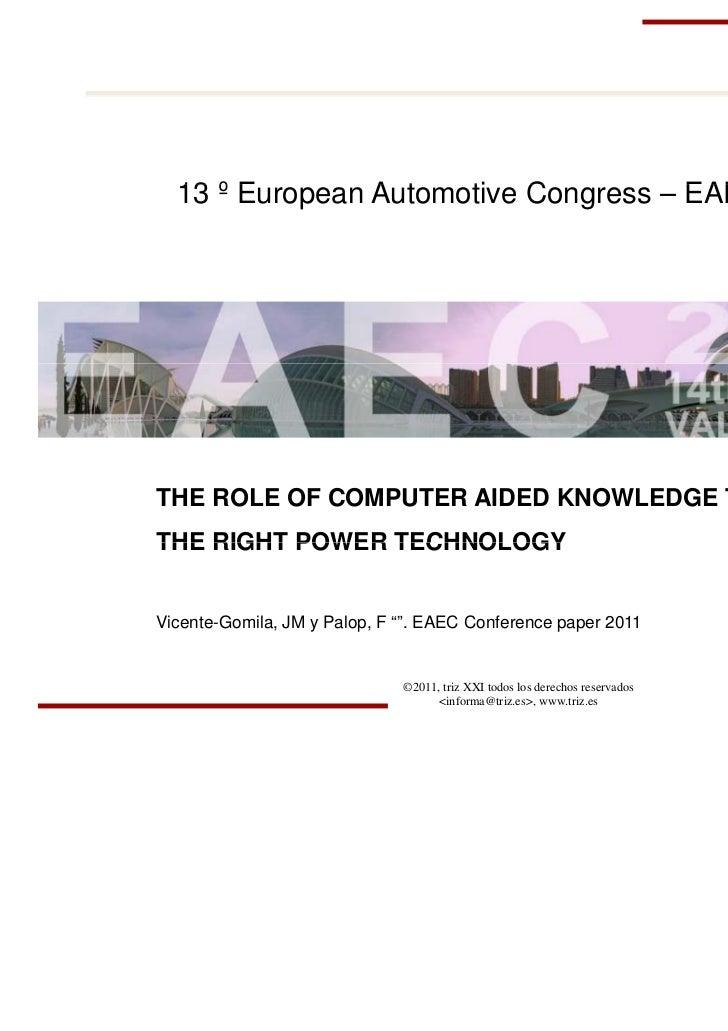 13 º E       European A t                Automotive C                      ti Congress – EAEC 2011THE ROLE OF COMPUTER AID...