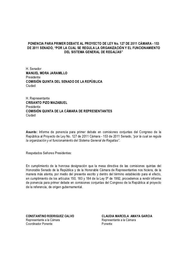 """PONENCIA PARA PRIMER DEBATE AL PROYECTO DE LEY No. 127 DE 2011 CÁMARA - 153DE 2011 SENADO, """"POR LA CUAL SE REGULA LA ORGAN..."""