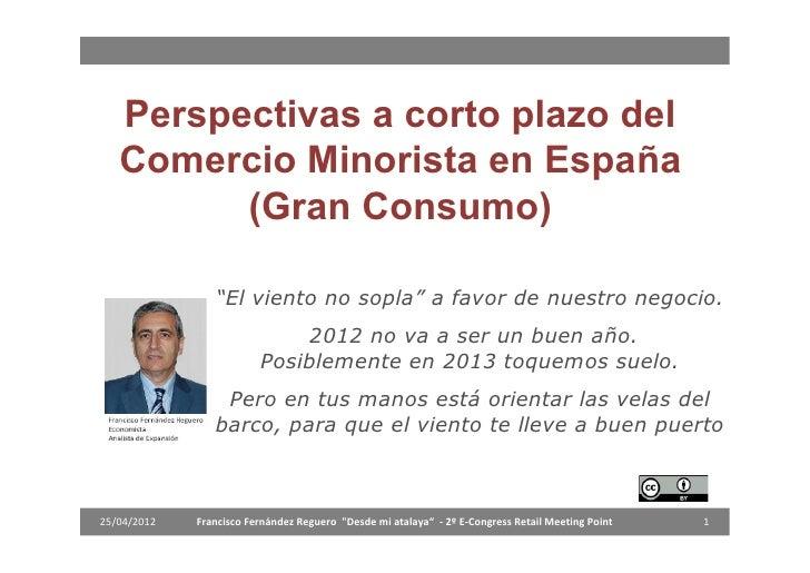 """Perspectivas a corto plazo del   Comercio Minorista en España         (Gran Consumo)                """"El viento no sopla"""" a..."""