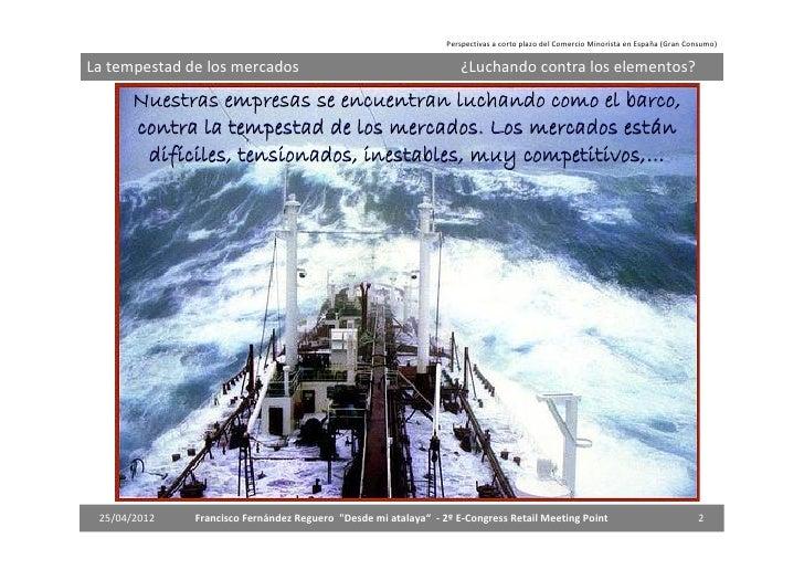 Perspectivas a corto plazo del comercio minorista en España (Gran Consumo) Slide 2