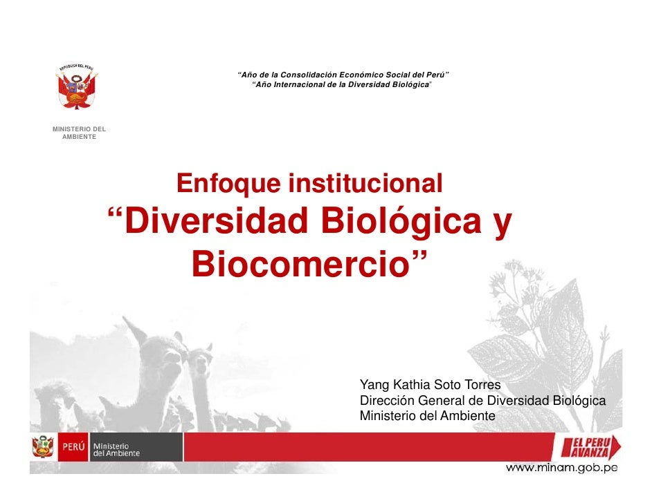 """""""Año de la Consolidación Económico Social del Perú""""                           """"Año Internacional de la Diversidad Biológic..."""