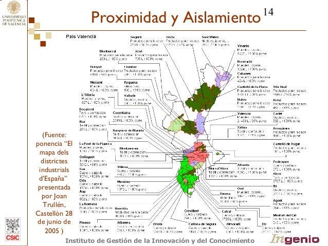 """14  Proximidad y Aislamiento  (Fuente:  ponencia """"El  mapa dels  districtes  industrials  d'España""""  presentada  por Joan ..."""