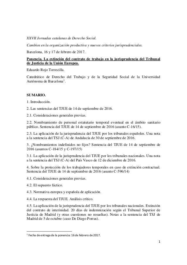 1 XXVII Jornadas catalanas de Derecho Social. Cambios en la organización productiva y nuevos criterios jurisprudenciales. ...