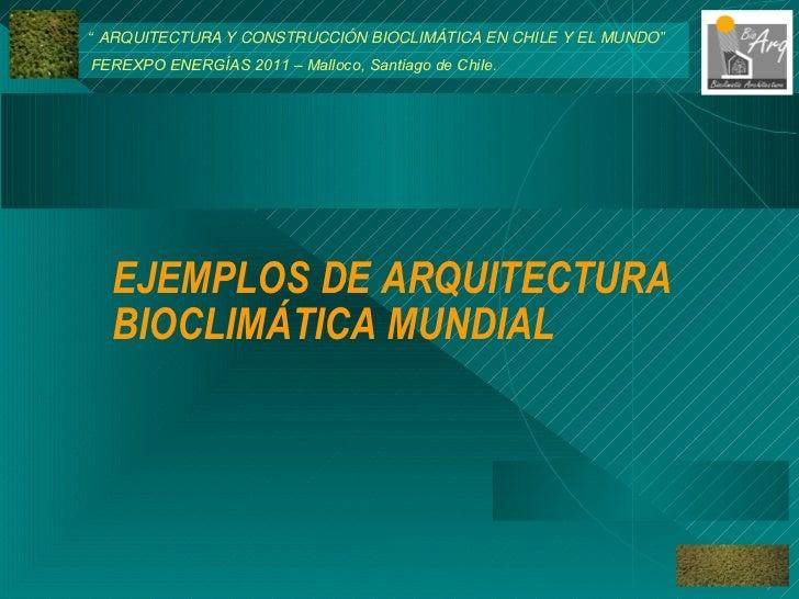 Ponencia ferexpo nov 2011 - Arquitectura bioclimatica ejemplos ...