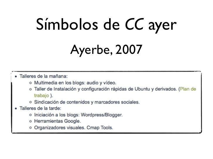 Símbolos de CC hoy  Peñaranda, 20012