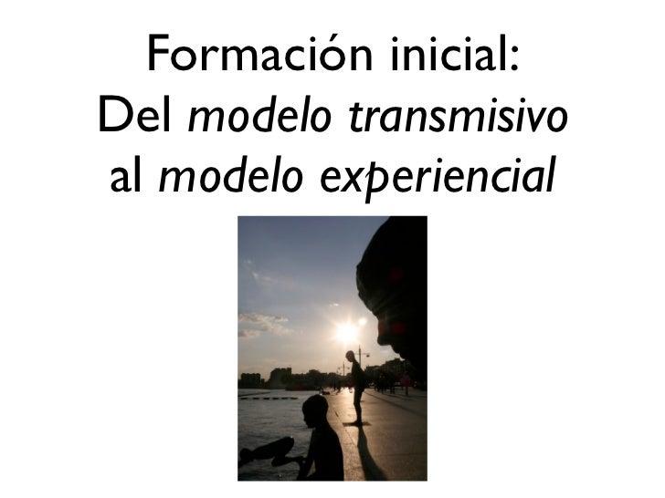 De la lección magistral  al grupo de práctica              educar21.es• Incorporación de múltiples voces a la  formación