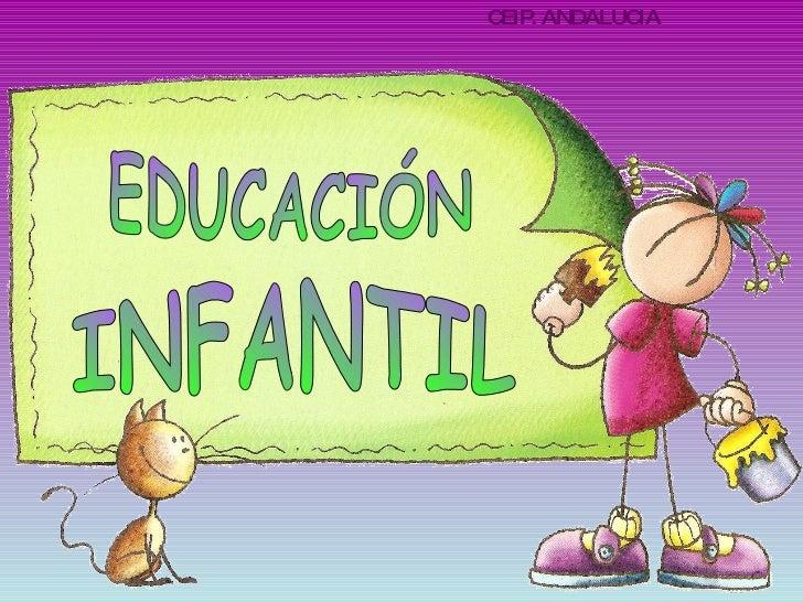 CEIP. ANDALUCIA EDUCACIÓN INFANTIL