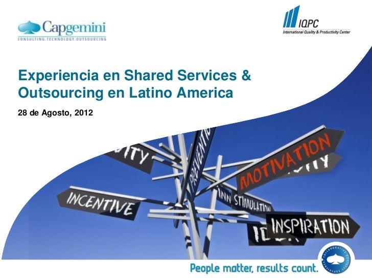 Experiencia en Shared Services &Outsourcing en Latino America28 de Agosto, 2012
