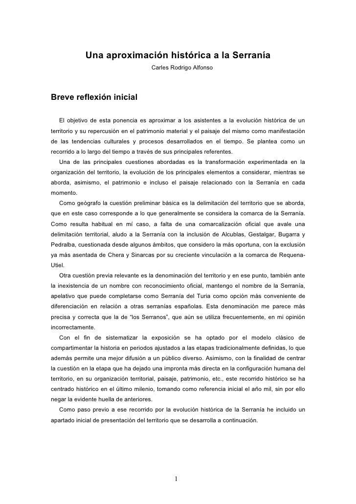 Una aproximación histórica a la Serranía                                        Carles Rodrigo Alfonso     Breve reflexión...