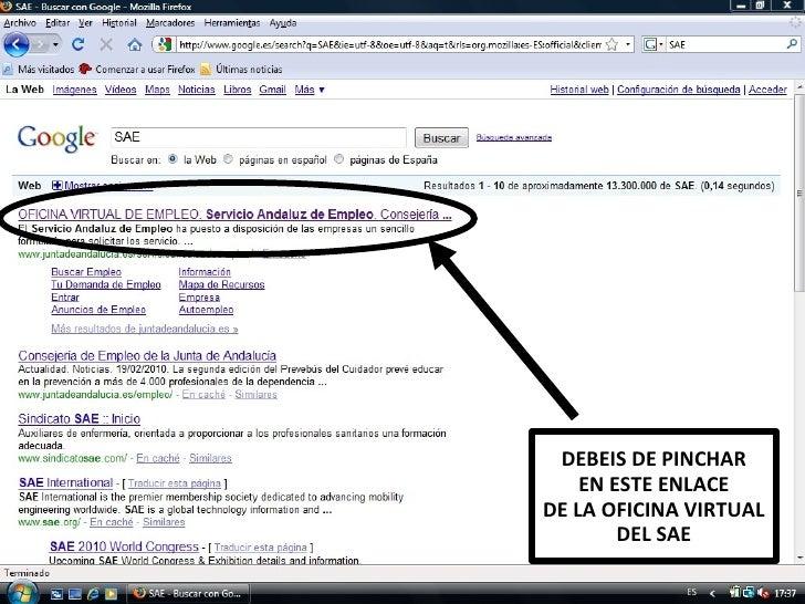 DEBEIS DE PINCHAR EN ESTE ENLACE DE LA OFICINA VIRTUAL DEL SAE