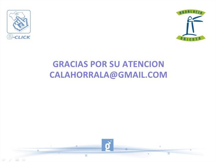 GRACIAS POR SU ATENCION [email_address]