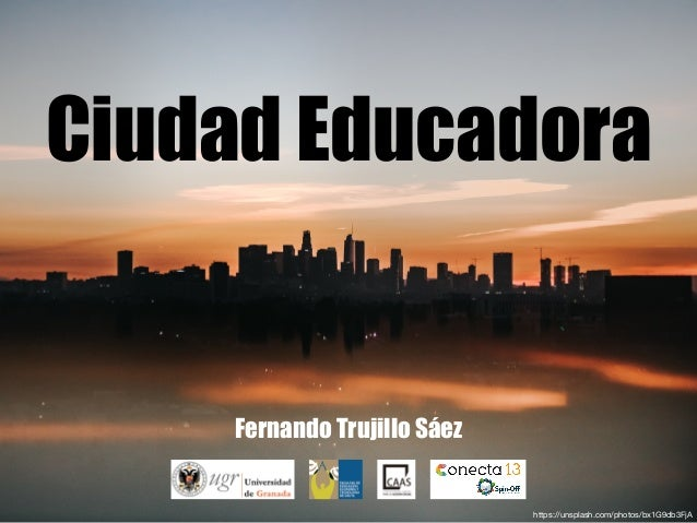 Ciudad Educadora Fernando Trujillo Sáez https://unsplash.com/photos/bx1G9db3FjA