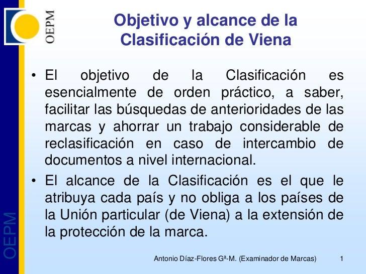 Objetivo y alcance de la                    Clasificación de Viena       • El     objetivo    de   la   Clasificación    e...