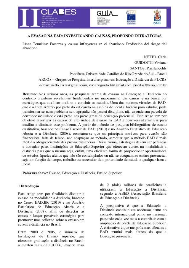 A EVASÃO NA EAD: INVESTIGANDO CAUSAS, PROPONDO ESTRATÉGIAS Línea Temática: Factores y causas influyentes en el abandono. P...