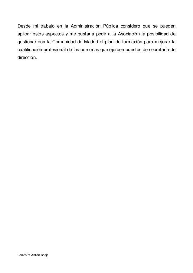 Conchita Antón Borja Desde mi trabajo en la Administración Pública considero que se pueden aplicar estos aspectos y me gus...