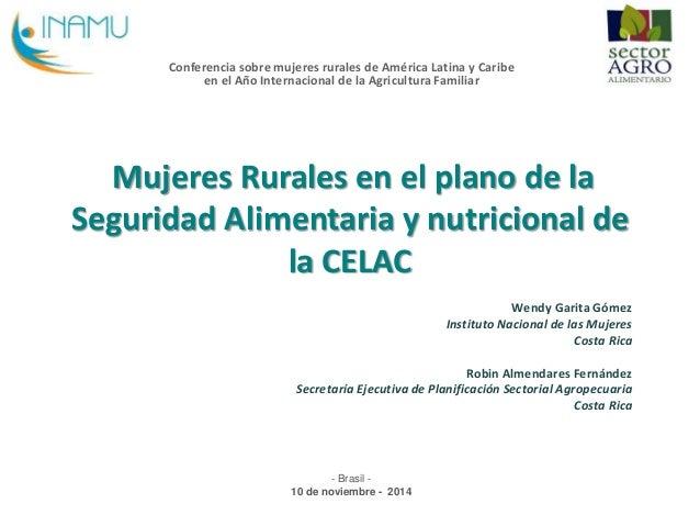 Conferencia sobre mujeres rurales de América Latina y Caribe  en el Año Internacional de la Agricultura Familiar  Mujeres ...
