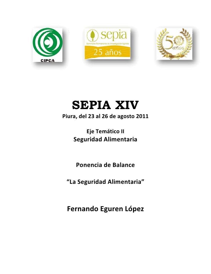 SEPIA XIVPiura,del23al26deagosto2011                            EjeTemáticoII   SeguridadAlimentaria       ...