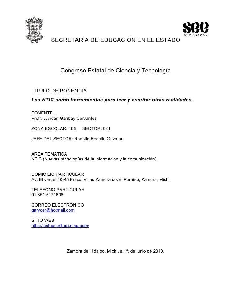 SECRETARÍA DE EDUCACIÓN EN EL ESTADO                    Congreso Estatal de Ciencia y Tecnología   TITULO DE PONENCIA Las ...