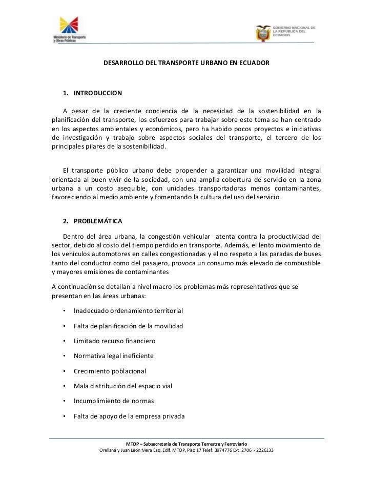 DESARROLLO DEL TRANSPORTE URBANO EN ECUADOR   1. INTRODUCCION    A pesar de la creciente conciencia de la necesidad de la ...