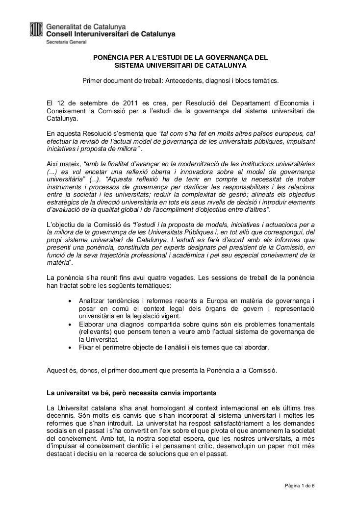 PONÈNCIA PER A L'ESTUDI DE LA GOVERNANÇA DEL                     SISTEMA UNIVERSITARI DE CATALUNYA            Primer docum...