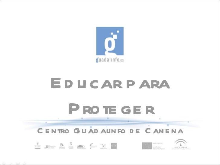 Educar para Proteger Centro Guadalinfo de Canena
