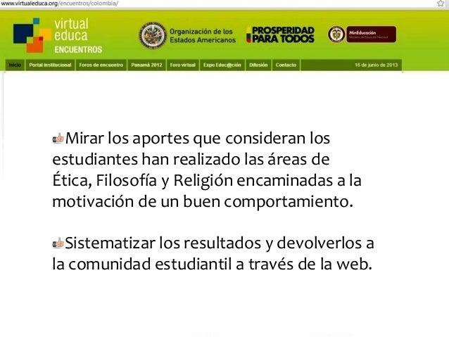 Pensando, pensando mi comportamiento voy mejorando Virtual educa Medellín Colombia XIV Encuentro Internacional  Competenci...