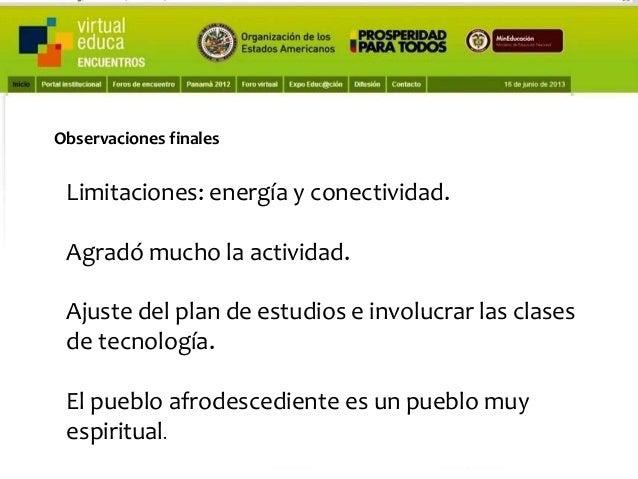 Fuentes de nuestro trabajo  Pensando, pensando mi comportamiento voy mejorando Virtual educa Medellín Colombia XIV Encuent...