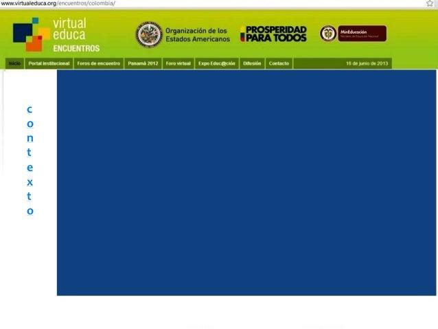 Pensando, pensando mi comportamiento voy mejorando Virtual educa Medellín Colombia XIV Encuentro Internacional  Formulació...