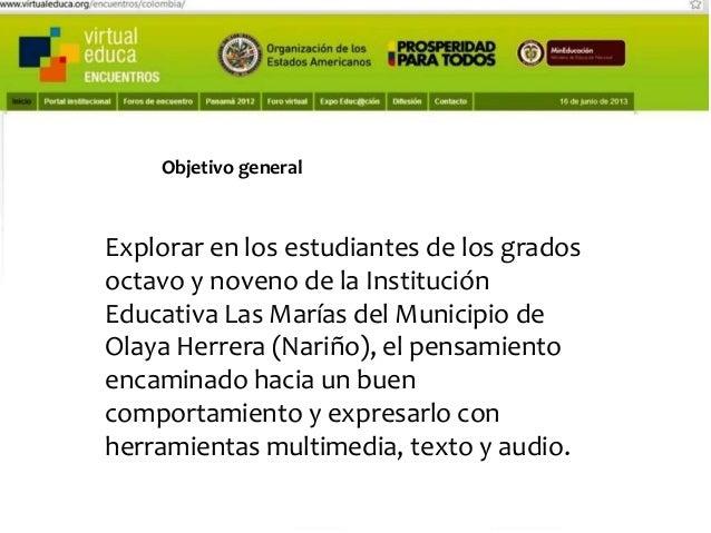 Pensando, pensando mi comportamiento voy mejorando Virtual educa Medellín Colombia XIV Encuentro Internacional  Objetivos ...