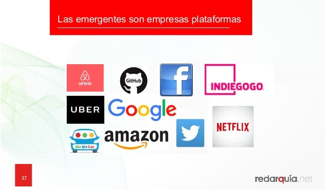 37 337 Las emergentes son empresas plataformas